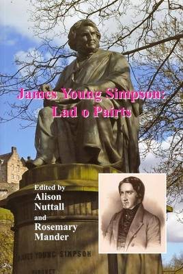 James Young Simpson: Lad O Pairts