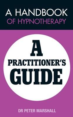 A Handbook of Hypnotherapy