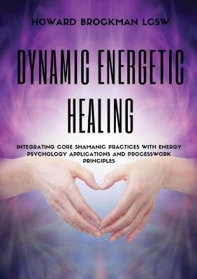 Dynamic Energetic Healing
