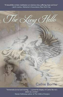 The Long Hello ~ The Other Side of Alzheimer's