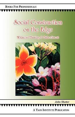 Social Construction on the Edge