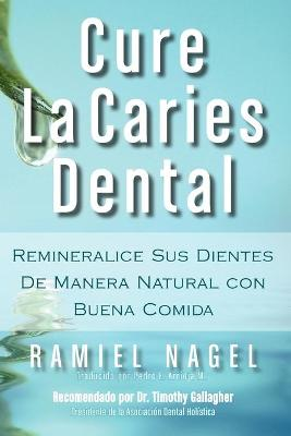 Cure La Caries Dental