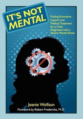 It's Not Mental