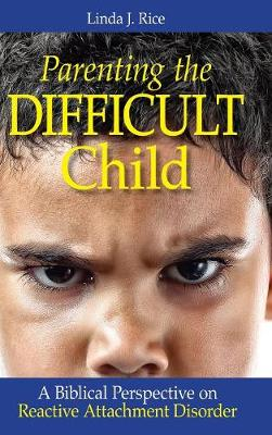 Parenting the Difficult Child