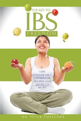 The Key to IBS Freedom