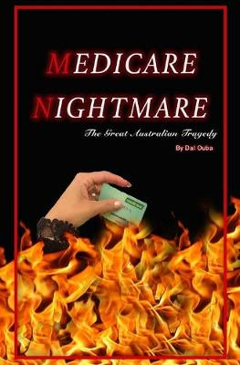 Medicare Nightmare