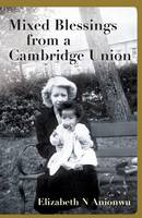 Mixed Blessings from a Cambridge Union