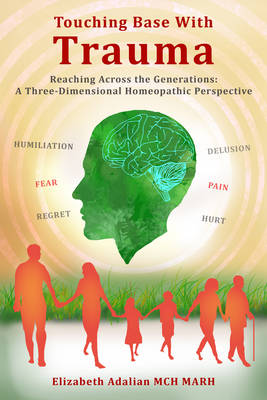 Touching Base with Trauma - Reaching Across the Generations