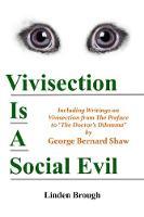 Vivisection Is A Social Evil
