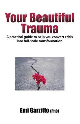 Your Beautiful Trauma