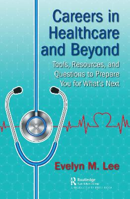 Careers in Healthcare and Beyond