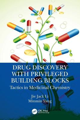 Drug Discovery with Privileged Building Blocks