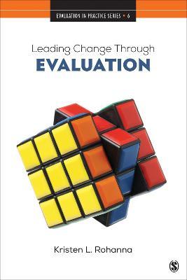 Leading Change Through Evaluation