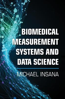 Biomedical Measurement Systems and Data Science