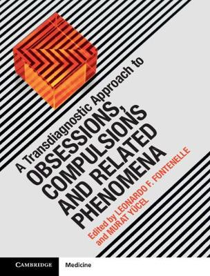 A Transdiagnostic Approach to Obsessions, Compulsions and Related Phenomena
