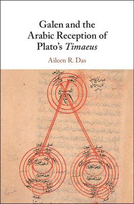 Galen and the Arabic Reception of Plato's Timaeus