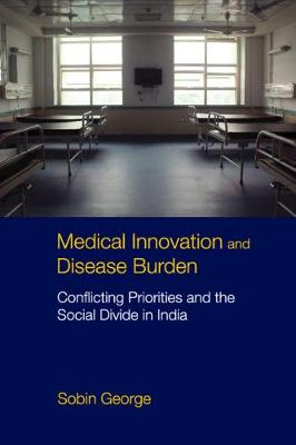 Medical Innovation and Disease Burden