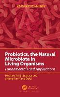 Probiotics, the Natural Microbiota in Living Organisms