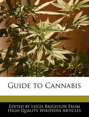 Guide to Cannabis