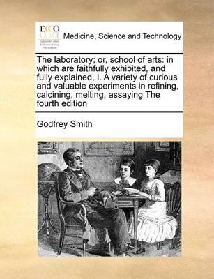 The Laboratory; Or, School of Arts