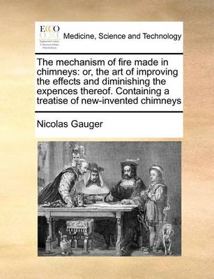 The Mechanism of Fire Made in Chimneys