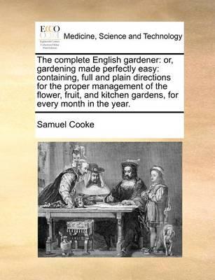 The Complete English Gardener