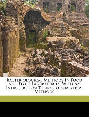 Bacteriological Methods in Food and Drug Laboratories