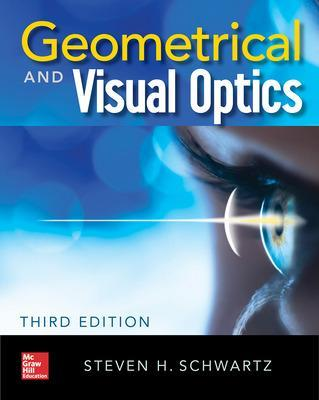Geometrical and Visual Optics, Third Edition