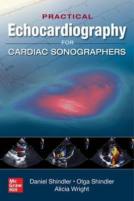 Practical Echocardiography for Cardiac Sonographers