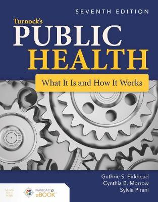 Turnock's Public Health: What It Is And How It Works