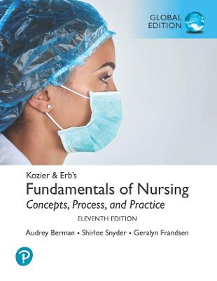 Kozier & Erb's Fundamentals of Nursing plus Pearson MyLab Nursing with Pearson eText [Global Edition]