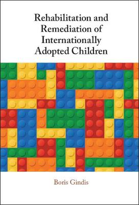 Rehabilitation and Remediation of Internationally Adopted Children