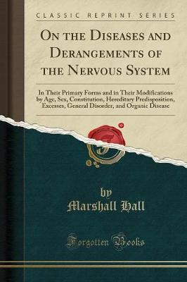 On the Diseases and Derangements of the Nervous System