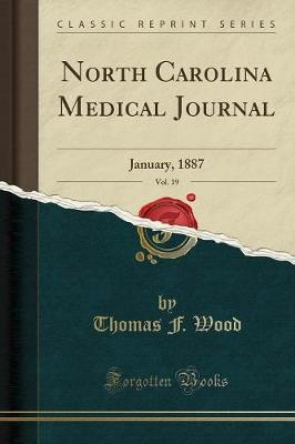 North Carolina Medical Journal, Vol. 19