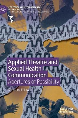 Applied Theatre and Sexual Health Communication