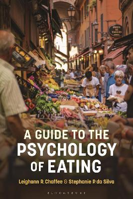 A Guide to the Psychology of Eating