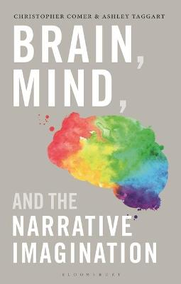 Brain, Mind and the Narrative Imagination