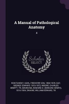 A Manual of Pathological Anatomy