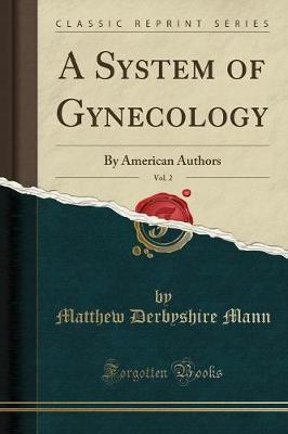 A System of Gynecology, Vol. 2