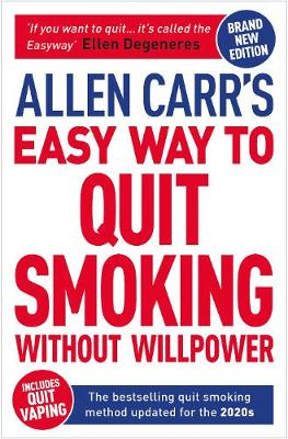 Allen Carr's Easy Way to Quit Smoking Without Willpower - Includes Quit Vaping