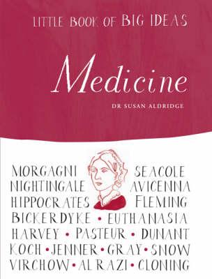Little Book of Big Ideas: Medicine