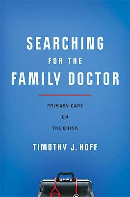 Searching for the Family Doctor