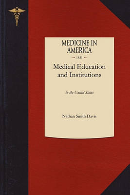 Medical Education and Institutions