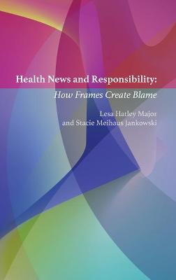 Health News and Responsibility