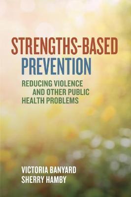 Strengths-Based Prevention