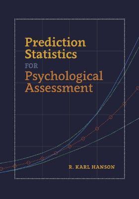 Prediction Statistics for Psychological Assessment