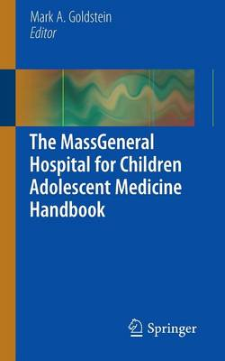 The MassGeneral Hospital for Children Adolescent Medicine Handbook