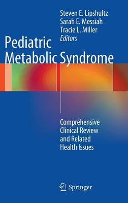 Pediatric Metabolic Syndrome: Comprehensive Clinical Review and Related Health Issues