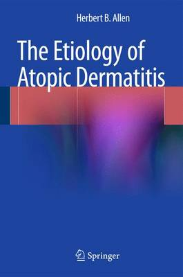 Etiology of Atopic Dermatitis, The