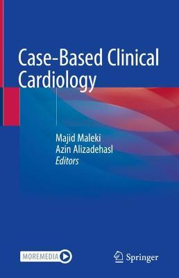 Case-Based Clinical Cardiology